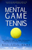 The Mental Game of Tennis book by Bill Cole